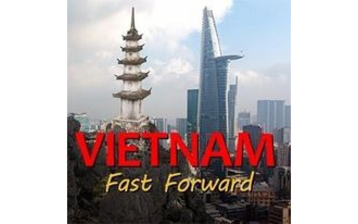 Documentary - Vietnam: Fast Forward